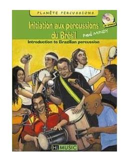 Initiation aux percussions du brésil Paul Mindy vol 1 avec CD