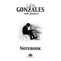 GONZALES SOLO PIANO 2 NOTEBOOK (format 38 x 27.5 cm)