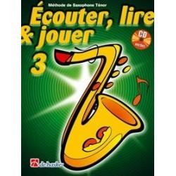 Ecouter, lire & jouer saxophone tenor vol 3 avec CD