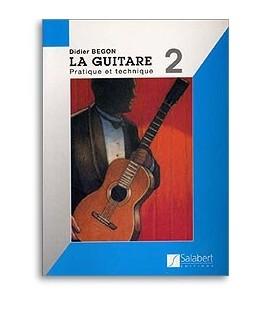 La guitare BEGON 2 Pratique et technique