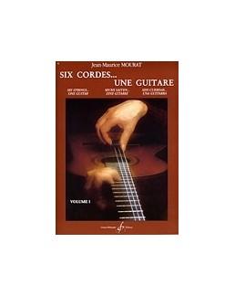 Six cordes... une guitare Mourat vol 1