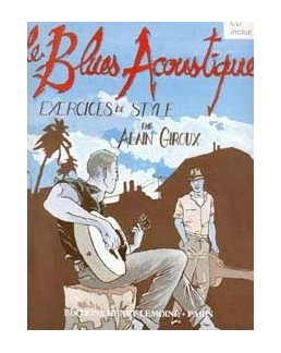Le blues acustique Alain GIROUX CD