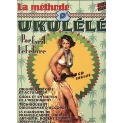 Méthode Ukulélé Cyril LEFEBVRE CD
